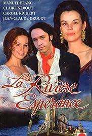 La rivière Espérance Poster