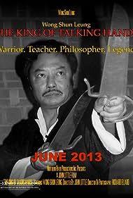 Wong Shun Leung: The King of Talking Hands (2016)