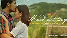 Maid Just for You: Marie & Andrew Love Story