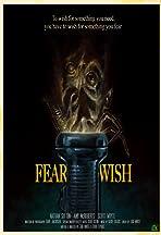Fear Wish