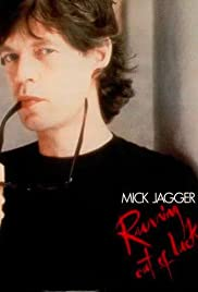 Mick Jagger: Running Out of Luck Poster