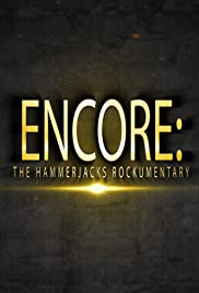Encore: The Hammerjacks Rockumentary Poster