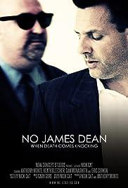 No James Dean (2008) - IMDb