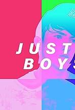 JUST BOYS IRL