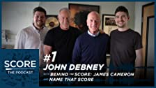 John Debney, Behind the Score: James Cameron & Name That Score