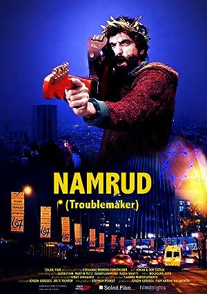 Namrud: Troublemaker