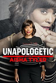 Primary photo for Unapologetic with Aisha Tyler