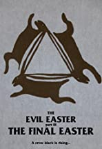 Evil Easter III: The Final Easter