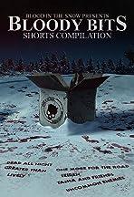 Bloody Bits: Shorts Compilation Vol. 1