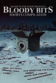Bloody Bits: Shorts Compilation Vol. 1 Poster