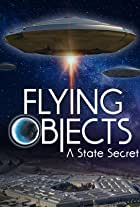 Flying Objects: A State Secret