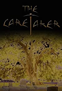 Primary photo for The Caretaker