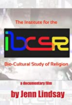 IBCSR: The Institute for the Bio-Cultural Study of Religion