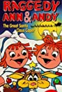 Raggedy Ann and Andy in The Great Santa Claus Caper