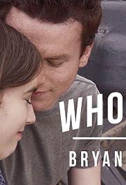 Bryan Lanning: Who Knew Poster