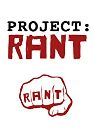Project: Rant (2009)