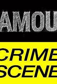 Primary photo for Famous Crime Scene