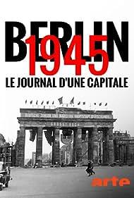 Berlin 1945: Tagebuch einer Großstadt (2020)