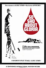 So Sad About Gloria Poster