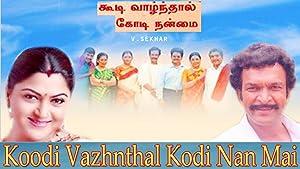 Where to stream Koodi Vazhnthal Kodi Nanmai