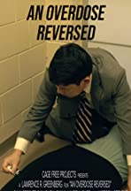 An Overdose Reversed