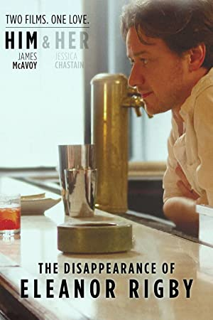 The Disappearance of Eleanor Rigby Him (2013)