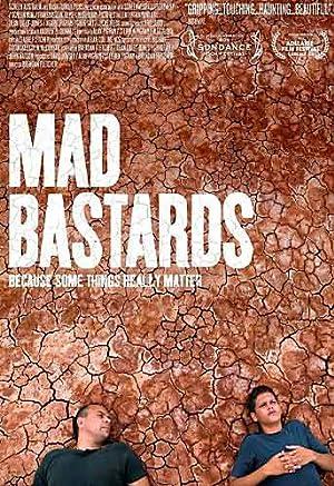 Where to stream Mad Bastards