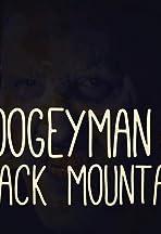The Boogeyman of Black Mountain