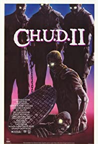 Primary photo for C.H.U.D. II: Bud the Chud