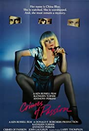 Crimes of Passion (1984)