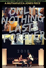Only Nothing Lasts Forever Poster