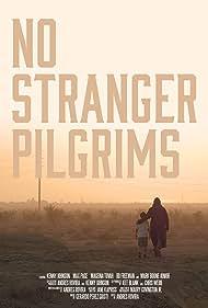 No Stranger Pilgrims (2016)