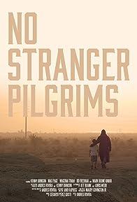 Primary photo for No Stranger Pilgrims