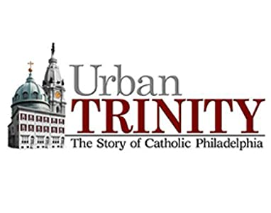 Movie clip downloads free Urban Trinity: The Story of Catholic Philadelphia  [hd1080p] [FullHD] (2015)