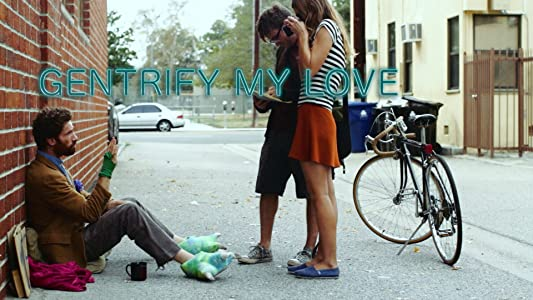 Watch online movie now Gentrify My Love by none [720x480]