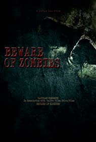 Beware of Zombies (2020)