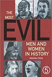 The Most Evil Men and Women in History Poster