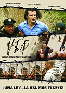 V.I.P.: Very Important Prisoners (2007)