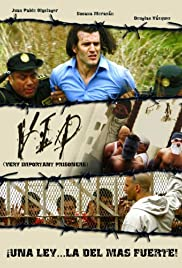 V.I.P.: Very Important Prisoners Poster