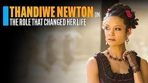 "How ""Westworld"" Changed Thandiwe Newton's Life"