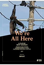 We're All Here Poster