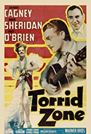 Torrid Zone (1940) Poster - Movie Forum, Cast, Reviews