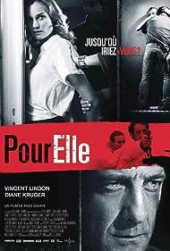 Vincent Lindon and Diane Kruger in Pour elle (2008)