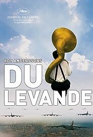 Du levande (2007) film en francais gratuit