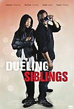 Dueling Siblings