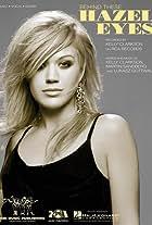 Kelly Clarkson: Behind These Hazel Eyes