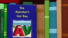 The Alphabet's Sad Day