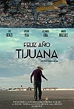 Primary image for Happy New Year Tijuana