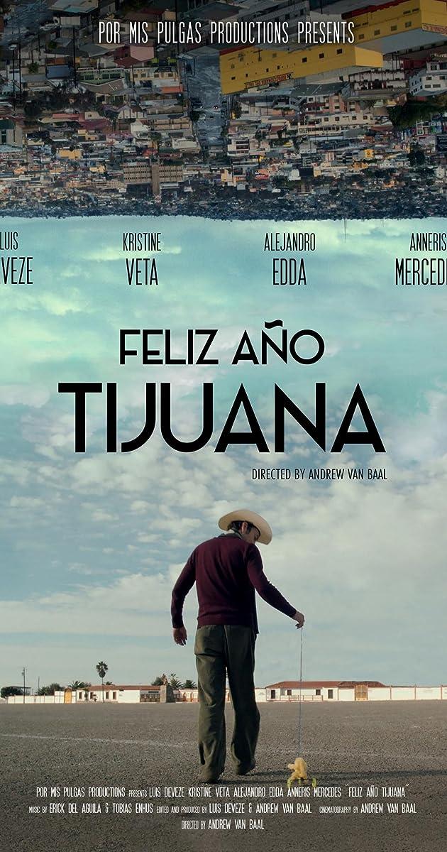 """Resultado de imagen para """"Feliz año Tijuana"""",PELICULA"""
