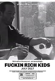 Fuckin Rich Kids